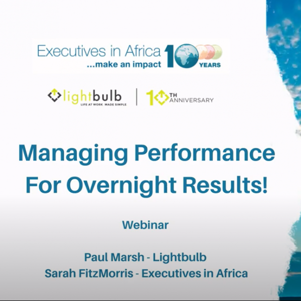 Executives in Africa and Lightbulb Performance Management Webinar – A huge success!